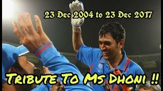 Ms Dhoni Special | Tribute To MS Dhoni First Match To Now
