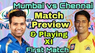 IPL 2018: Mumbai Indians (MI) vs Chennai Super Kings (CSK), Match Preview, Playing 11, Predic