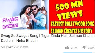 Swag Se Swagat Becomes Fastest Bollywood Song To Cross 500 Million Views On YOUTUBE I Salman