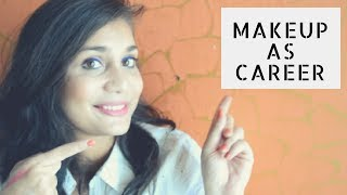 How To : Makeup as Career Option | 7 Career Options that You Can take If you Love Makeup