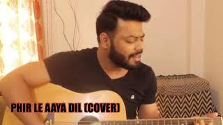 PHIR LE AAYA DIL | COVER | RAENIT SINGH | GAZAL