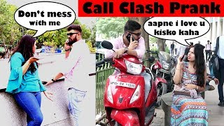Call Clash Prank on Girls | PRANK GONE WRONG | Call Crash Part 2 | Prank In India | Unglibaaz