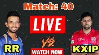 IPL 2018: Match 40 | KXIP vs RR | Live Streaming Match Highlights Video