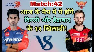 DD vs SRH IPL 2018: Delhi Daredevills vs Sunrisers Hyderabad Predicted Playing Eleven (XI)