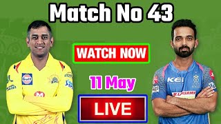 IPL 2018: Match 43 | CSK Vs RR | Live Streaming Match Video & Highlights | 11 May 2018