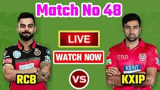 IPL 2018: Match 48 | RCB Vs KXIP | Live Streaming Match Video & Highlights | 14 May 2018
