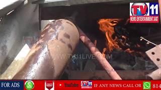 HUGE FIRE ACCIDENT IN BANU MOTORS GODOWN AT SANATHNAGAR  | Tv11 News | 19-05-2018