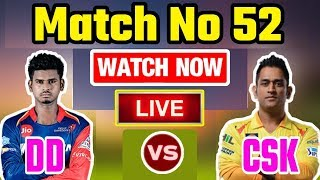 IPL 2018: Match 52 | CSK Vs DD | Live Streaming Match Video & Highlights | 18 May 2018
