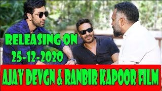Ajay Devgn And Ranbir Kapoor Film Will Release On December 25 2020 I Will Clash With Krrish 4