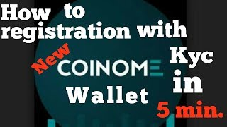 COINOME How to Register & KYC Within 5 Mint Only || New Bitcoin Exchange For Indian