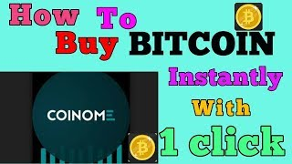 How to Buy BITCOIN Instantly Within 5 Mint Only in Coinome Wallet || 5 मिनट में बिटकॉइन खरीदें