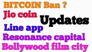 CRYPTO NEWS #032 || Bitcoin Ban?, JioCoin, Line App, Bollywood Film City, Resonance Capital .