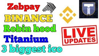 CRYPTO NEWS #043 || ZEBPAY, BINANCE, ROBINHOOD, TITANIUM, 3 BIGGEST ICO, AIRPORT, CANADA BANK .