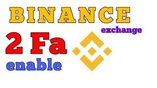 BINANCE EXCHANGE HOW TO ENABLE 2FA || BINANCE एक्सचेंज पर 2FA कैसे लगायें?