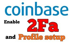 COINBASE 2FA SETUP    HOW TO ACTIVATE 2 FACTOR AUTHENTICATOR IN COINBASE EXCHANGE