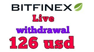 BITFINEX India || Live withdrawal of 126 usd ||