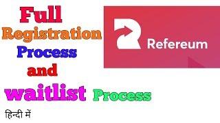 REFEREUM REGISTRATION & WAITLIST PROCESS || REFEREUM के बारे में फुल जानकारी STEP BY STEP