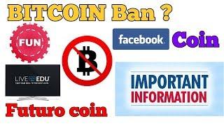 CRYPTO NEWS #050 || BITCOIN BAN, FACEBOOK COIN, FUTURO COIN, LIVE EDU, FUN COIN, COINOME EXCHANGE.
