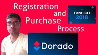 DORADO ICO REGISTRATION AND PURCHASING PROCESS STEP BY STEP IN HINDI/URDU BY DINESH KUMAR