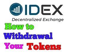 IDEX EXCHANGE HOW TO WITHDRWAL YOUR TOKENS || IDEX एक्सचेंज से टोकन केंसे निकाले .
