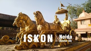 Iskon Temple Noida (Sector 33) | Exclusive Video with all Information