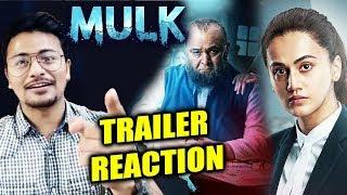 Mulk Trailer | REVIEW | REACTION | Rishi Kapoor & Taapsee Pannu