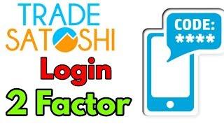 TRADE SATOSHI EXCHANGE 2FA || अपने अकाउंट को और ज्यादा सिक्योर कैसे करें?