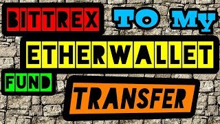 BITTREX TO MYETHERWALLET FUND TRANSFER STEP BY STEP IN HINDI/URDU BY DINESH KUMAR
