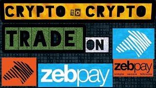 CRYPTO TO CRYPTO TRADE IN ZEBPAY || जेबपे में क्रिप्टो तो क्रिप्टो ट्रेड कैसे करें?