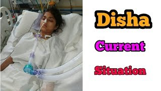 """DISHA"" CURRENT SITUATION || PLEASE PRAY AND HELP FOR DISHA"