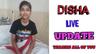 DISHA LIVE UPDATE FROM KRISHNA HOSPITAL HALDWANI UTTARAKHAND