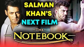Salman Khan's NEXT FILM Titled THE NOTEBOOK With Zaheer Iqbal