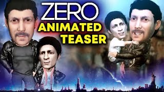 ZERO Animated Teaser Out | Shahrukh Khan | Salman Khan | FAN MADE