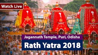 Rath Yatra 2018   Live From Jagannath Temple, Puri    Odisha, India