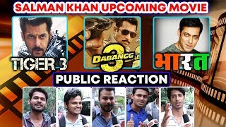 Which Salman Khan Movie PUBLIC Are Excited For?   BHARAT, TIGER 3, DABANGG 3   PUBLIC REACTION  