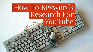 How To Keywords Research For Video Marketing-2017