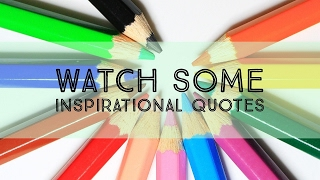 Watch Some Inspirational Quotes About Learning-Famous Person Quotes