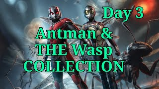 Ant man And The Wasp Collection Day 3