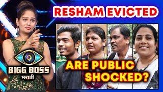 Public Reaction On Resham Tipnis Shocking ELIMINATION | Bigg Boss Marathi