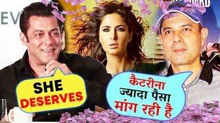 Salman Justifies Katrina Kaif's HUGE FEES Demand For BHARAT