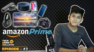 Amazon Prime Day l Killer Deals l Canon 1300d l Huawei P20 Lite l And More Exciting Deals