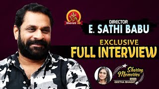 Director E Sathi Babu Exclusive Full Interview - Sharing Memories Geetha Bhagat - Bhavani HD Movies