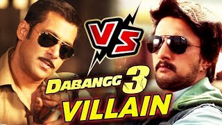 South Actor Kiccha Sudeep As VILLAIN In Salman's Dabangg 3?