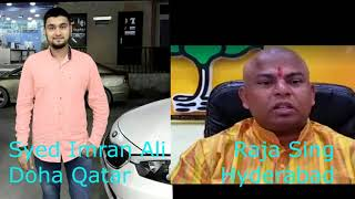 Reply to Raja SIngh   By Syed Imran Ali   Phone Call Conversation