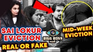 Sai Lokur EVICTION | REAL OR FAKE | Mid-Night Eviction | Bigg Boss Marathi