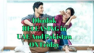 Dhadak Movie Is Set To Release ON Friday l Pakistan And UAE also got same release date