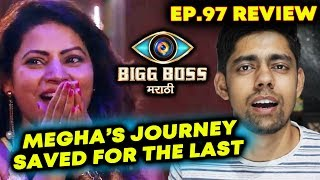 Megha Dhade's Journey Saved For The Last | Bigg Boss Marathi Ep.97 Review By Sagar Rathore