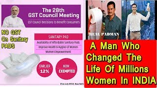 Sanitary Pads Gets Exempted From GST Due To Padman Effect I Women Empowerment