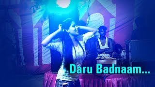 Daru Badnaam | Amazing Hot Dance by Delhi Girl | Kamal Kahlon & Param Singh