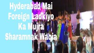 Hyd Mai Besharmi Ki Hadh Par | Foreign Sae Lidkiyon Ko Bulaya gaya Nachne ki Liya